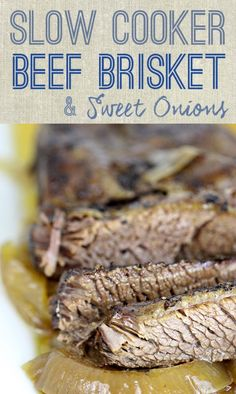 Simple and Slow: Brisket with Sweet Onions #slowcooker recipe.