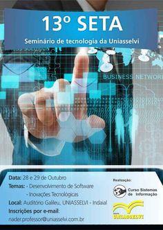 Seminário de Tecnologia da UNIASSELVI de Indaial inicia hoje  Desenvolvimento de Software e Inovações Tecnológicas são os temas do 13º SETA, que tem entrada gratuita e segue até a terça-feira (29).
