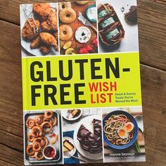 "Review of Gluten-Free Wish List by Jeanne Sauvage | Recipe Renovator. All the gluten-filled foods you have been missing, in ""can't tell the difference"" recipes. (Traditional recipes, all include xanthan gum)"