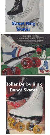 Roller Skates Inc. Street King Street Skates,Roller Derby Sidewalk Skates,  Roller Derby Skating Rink Dance Skates From The 1970s