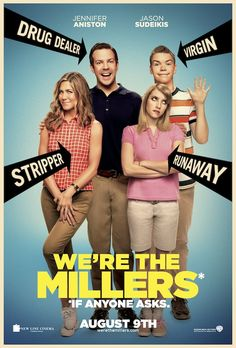 We're the Millers ~ A few problematic scenes, but a really fun movie overall.