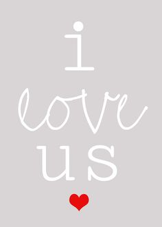 Lovely Little Snippets: i love us {Free Printable}