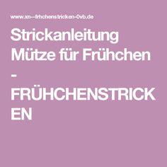 Strickanleitung Mütze für Frühchen - FRÜHCHENSTRICKEN