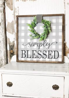 Simply Blessed Sign - Buffalo Check Sign - Sign with wreath Painted Wood Signs, Wooden Signs, Hand Painted, Farmhouse Style Decorating, Farmhouse Decor, Farmhouse Signs, Country Decor, Wood Crafts, Diy Crafts