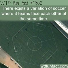 WTF Facts : funny, interesting & weird facts — Game of soccer where three teams face each other -...