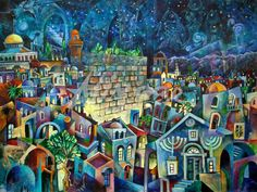 Night Jerusalem by Vladimir Mingar. 60 x 80 cm acrylic on canvas Jewish Art, Religious Art, Jerusalem, Shabbat Shalom Images, Arte Judaica, Moroccan Art, Prophetic Art, Biblical Art, Mobile Art