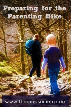 Parenting is like a hike. A steep alpine trail we must travel to take our children from birth to adulthood. There's adventure and a time of bonding along the way. There are also—for those who attempt to find it—places of peace and contentment. Spots to enjoy the view. (I promise there are!)
