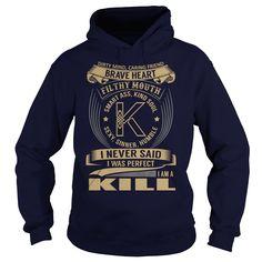 (Tshirt Awesome Produce) KILL Last Name Surname Tshirt (Tshirt Legen) Hoodies, Funny Tee Shirts
