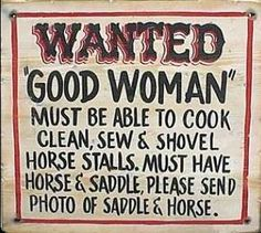 Wanted Good Woman Distressed Western Sign