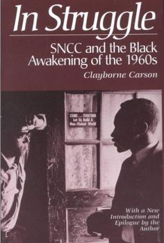 In Struggle: Sncc and the Awakening of the 1960s