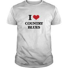 (New Tshirt Coupons) I Love COUNTRY BLUES [TShirt 2016] Hoodies, Funny Tee Shirts