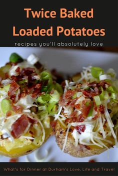 Twice Baked Loaded Potatoes - What's For Dinner? What could be better than bacon, cheese, sour cream and green onions in your baked potato!