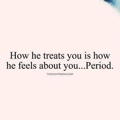 Sad Love Quotes : QUOTATION – Image : Quotes Of the day – Life Quote She, how she treats you. She treats me like shit Sharing is Caring Sad Love Quotes, Quotes To Live By, Me Quotes, Funny Quotes, Meaningful Quotes, Inspirational Quotes, Psychology Facts, Relationship Advice, Relationships