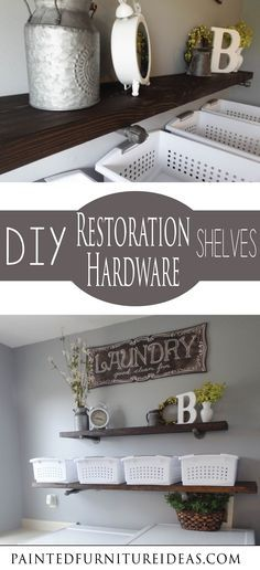 These shelves are ridiculously easy! You laundry room needs these DIY Restoration Hardware shelves!