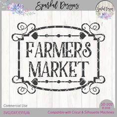Included : * SVG Cutting FILE ~ Digital Download ~ * DXF Cutting File (For those that do not have the Designer Edition of Silhouette) * EPS File Farmers Market