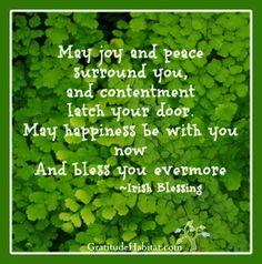 May joy and peace surround you… #blessing-Irish,  #blessing www.GratitudeHabitat.com