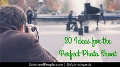 How can you use body language in your photographs? I've got 30 ideas for the perfect photo shoot (shot list included!)