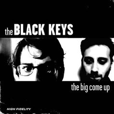 Buy The Big Come Up by The Black Keys at Mighty Ape NZ. The Big Come Up is the debut album by the American rock duo The Black Keys, released in 2002 on Alive Records. It was produced by drummer Patrick Carn. Blues Rock, Sons Of Anarchy, Vinyl Lp, Vinyl Records, Vinyl Music, Pc Gamer, Cd Cover, Album Covers, Cover Art