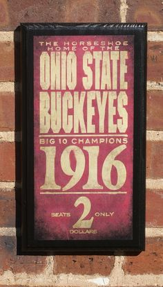 Ohio State Buckeyes Vintage Style Wall Plaque If you like football and live in Ohio you will want to watch college football since the browns suck