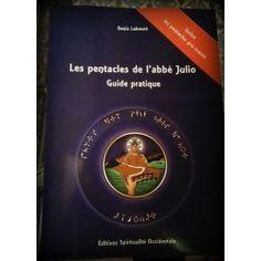 Les pentacles de l'abbé Julio (Guide pratique)