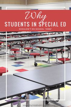 """Image of a lunch room with the title """"Why students in special education shouldn't have school jobs."""""""