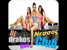 dj drakos Greek mix Live club Νεσσος vol 1 (2014) - YouTube