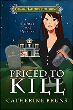 Priced to Kill (Cindy York Mysteries Book 2) - Kindle edition by Catherine Bruns. Mystery, Thriller & Suspense Kindle eBooks @ Amazon.com.