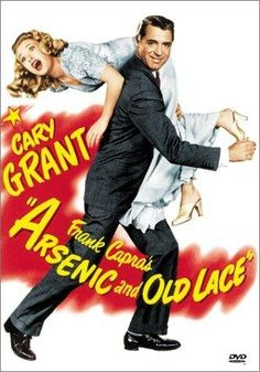 Arsenic and Old Lace (1944) • Cary Grant, Priscilla Lane, Josephine Hull, Jean Adair, Raymond Massey, Peter Lorre ——— Absolutely hilarious adaptation of the play with wonderful slapstick highjinks. My favorite movie.