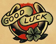 "Good Luck by Norman ""Sailor Jerry"" Collins"