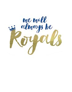"""Change to """"Let's go Raiders""""? Royal Quotes, Royals Baseball, Home On The Range, Kansas City Royals, Crafty Craft, Diamond Are A Girls Best Friend, Letting Go, Me Quotes, Print Patterns"""