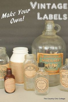 Make your own vintage labels! Perfect for farmhouse decor!