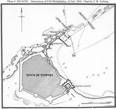 The Barbary Wars--Burning of the Frigate Philadelphia, 16 February Harbor Barbary Wars, Barbary Coast, Naval History, Photo Maps, Usmc, Philadelphia, Pirates, Africa, Military