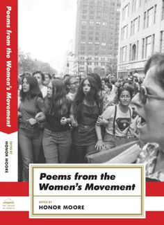 Poems from the Women's Movement (American Poets Project) / Edited By Honor Moore