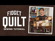 FIDGET Quilt Tutorial Great Gift Ideas for People who Need Mental Challenges and Keeping Them Busy EXCELLENT TUTORIAL