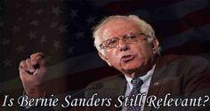 Is Bernie Sanders Still Relevant?