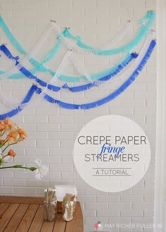 Crepe Paper Fringe Streamers {A Tutorial}