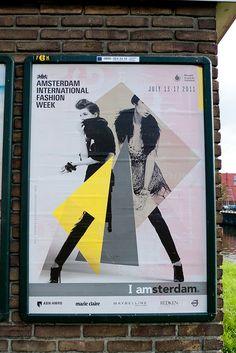 AMSTERDAM INTERNATIONAL FASHION WEEK 2011 by Posters in Amsterdam by Jarr Geerligs, via Flickr