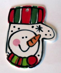 Mitten ornament, painted with a snowman.  DEF on my to-do list for this Christmas!