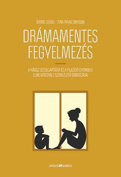 Drámamentes fegyelmezés, Daniel J. Behaviour Management, Behavior, Daniel J, Children, Kids, Parenting, Study, Album, Education