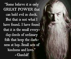 #wisewordsfromawiseman #gandalf #lotr