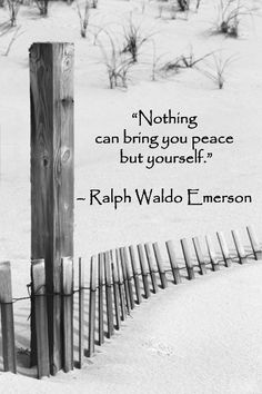 """""""Nothing can bring you peace but yourself."""" -- Ralph Waldo Emerson – Quote on original image by Dr. J.T. McGinn taken at Island Beach State Park, New Jersey. Enjoy evocative quotes joined with original photography in a slideshow at http://www.examiner.com/slideshow/wanderlust-quotes"""