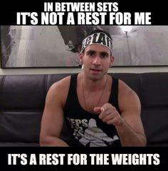 This is soooooo true, *ahem* *cough* In between sets it's not a rest for me, it's a rest for the weights. #Fitgirlcode