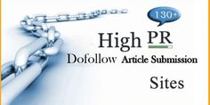 Get High PR Dofollow article submission sites. Use this list to generate a lot of backlinks for your website