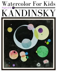 Kids can learn about abstract artist Wassily Kandinsky and basic watercolor painting techniques with this fun art project!