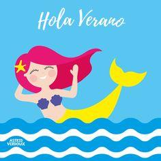 Sirenita feliz que saluda al verano by Astrid Verdoux #summer #happy #love #mermaid #blue #pink #yellow #purple