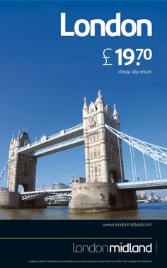 Promoting our fares to London in 2008 using Tower Bridge.