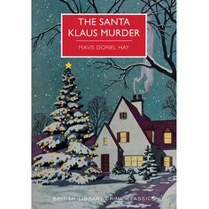 Could Santa really be the main suspect? Fun classic crime for any crime fan.