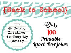 Being creative to keep my sanity: Back to School Lunch Box Jokes