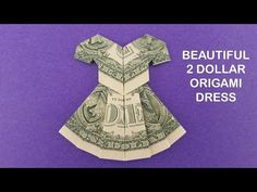 designed by Nprokuda In this video, I will show you how to fold a 2 Dollar Dress. Make a beautiful origami DRESS out of real money. Good ideas for money gift. Origami Gifts, Paper Crafts Origami, Origami Easy, Origami Boxes, Oragami, Fold Dollar Bill, Dollar Bill Origami, Money Origami Tutorial, Origami Instructions