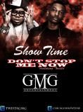 "Showtime feat. Twista    Twista newest signee 'Showtime"" gotta new banger!!! Don't stop me now"